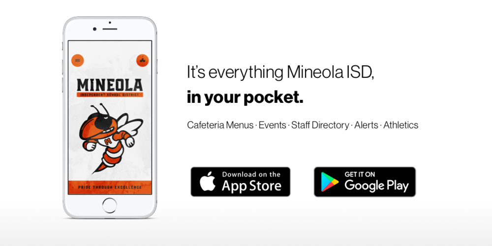 Everything Mineola ISD in your pocket!